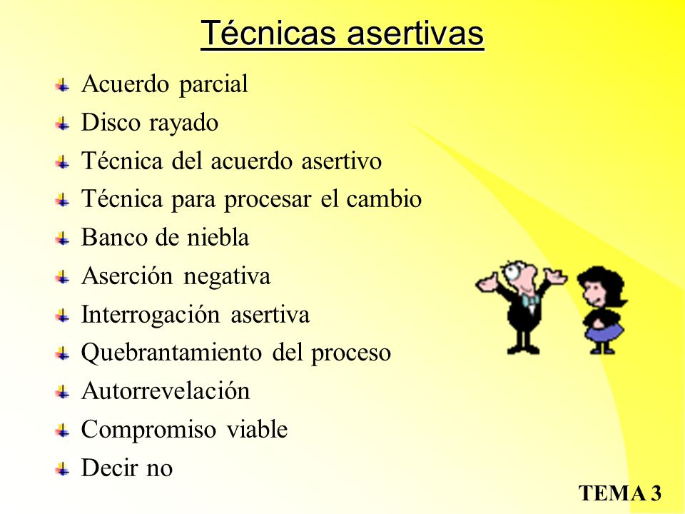Técnicas asertivas Acuerdo parcial Disco rayado