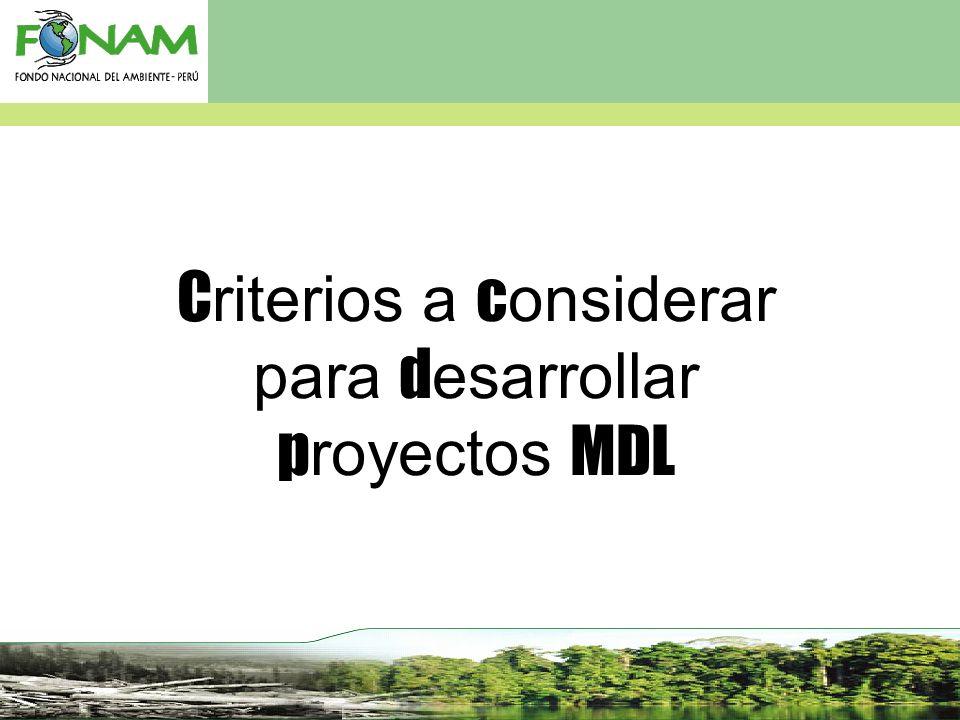 Criterios a considerar para desarrollar proyectos MDL