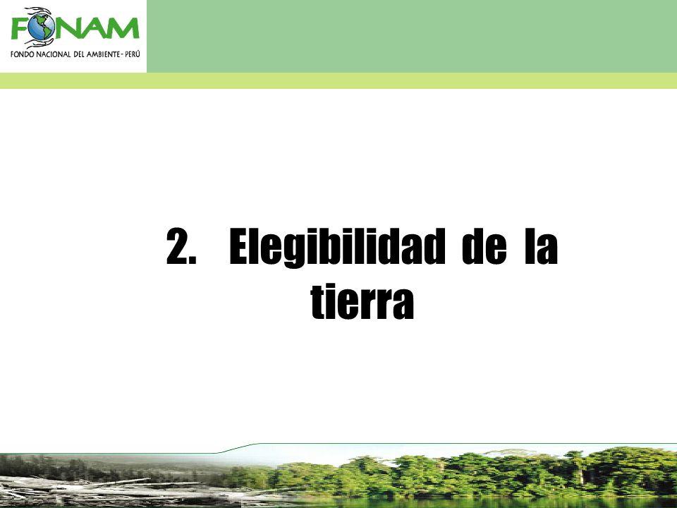 2. Elegibilidad de la tierra
