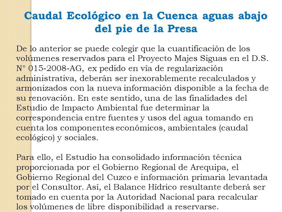Caudal Ecológico en la Cuenca aguas abajo del pie de la Presa