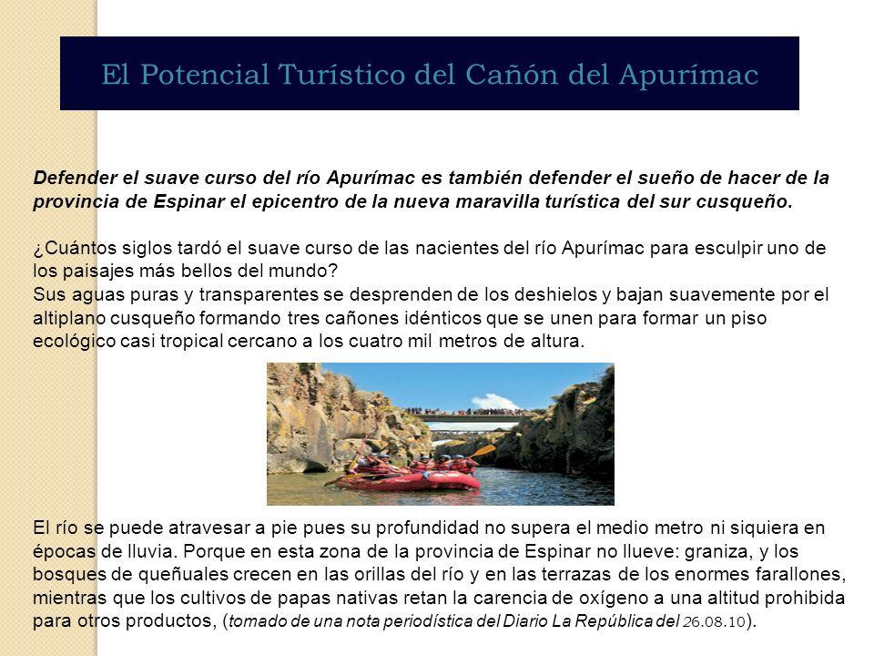 El Potencial Turístico del Cañón del Apurímac