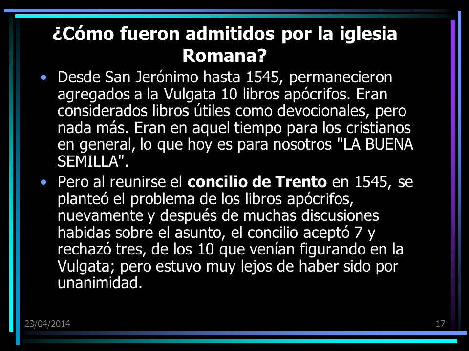 ¿Cómo fueron admitidos por la iglesia Romana