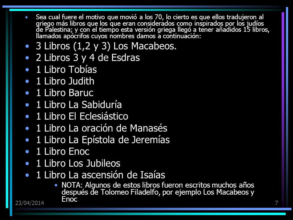 3 Libros (1,2 y 3) Los Macabeos. 2 Libros 3 y 4 de Esdras
