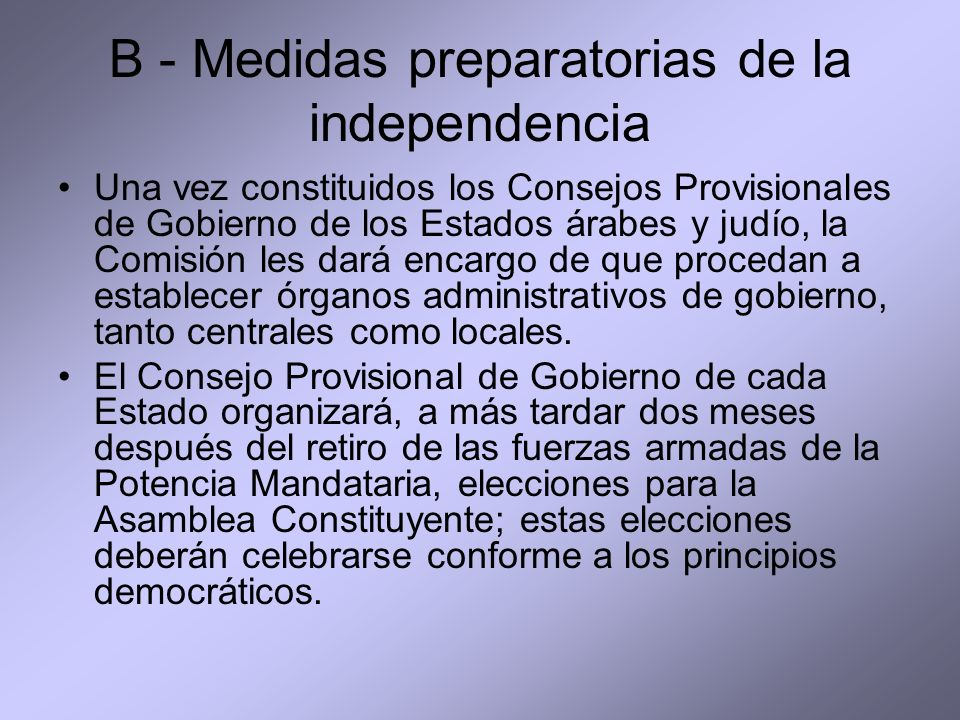 B - Medidas preparatorias de la independencia