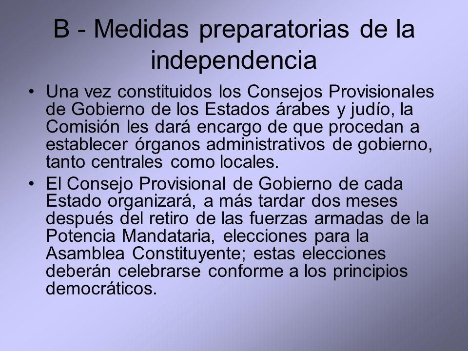B - Medidas preparatorias de la independencia