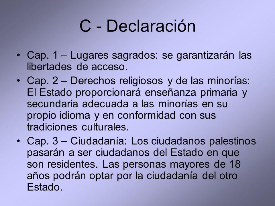 C - Declaración Cap. 1 – Lugares sagrados: se garantizarán las libertades de acceso.