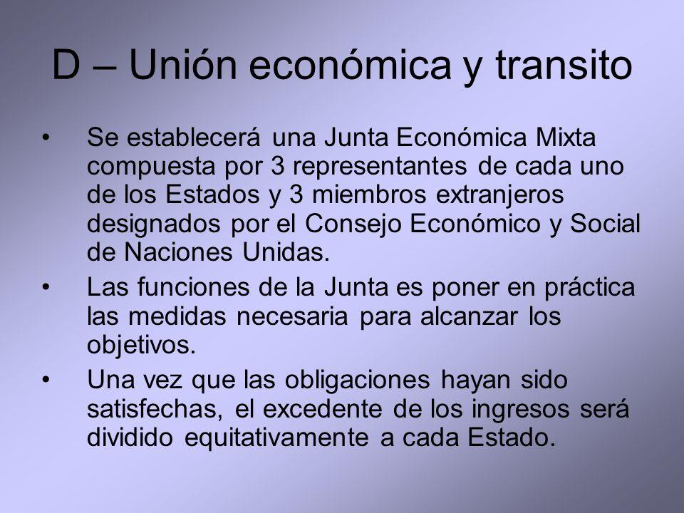 D – Unión económica y transito