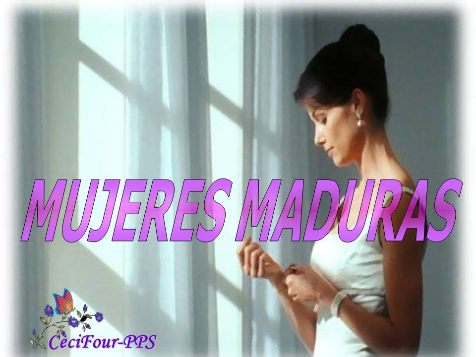 MUJERES MADURAS CeciFour-PPS