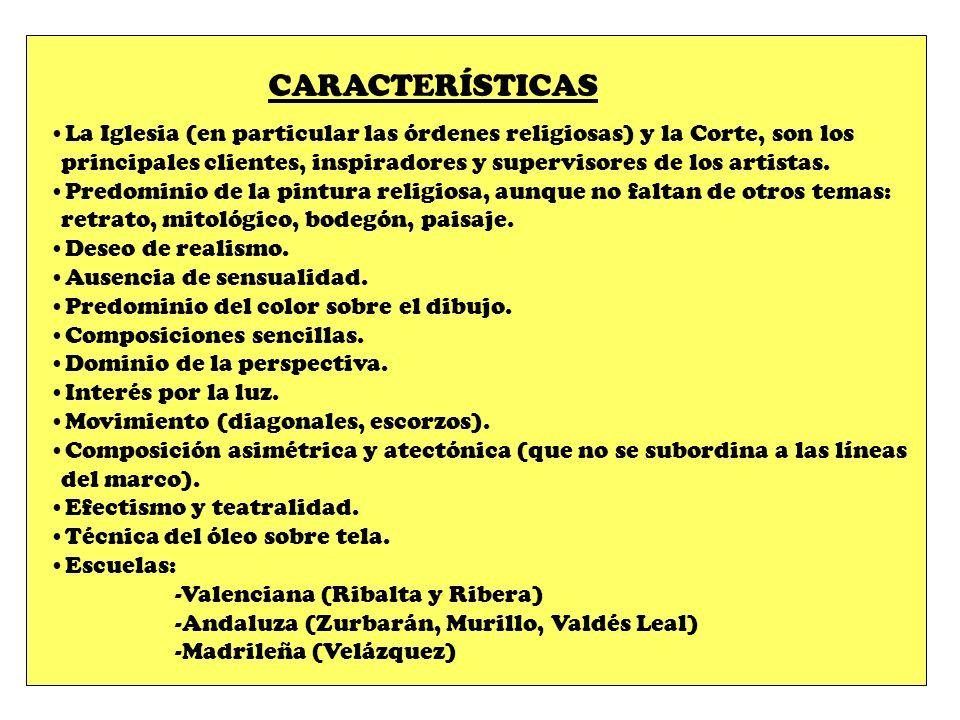 CARACTERÍSTICAS La Iglesia (en particular las órdenes religiosas) y la Corte, son los.
