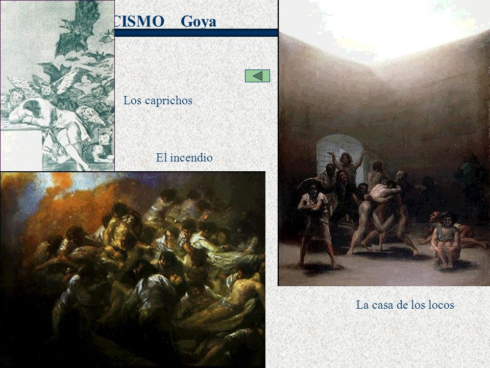 Goya Los caprichos El incendio La casa de los locos