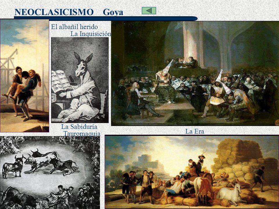 Goya El albañil herido La Inquisición La Sabiduría La Era Tauromaquia