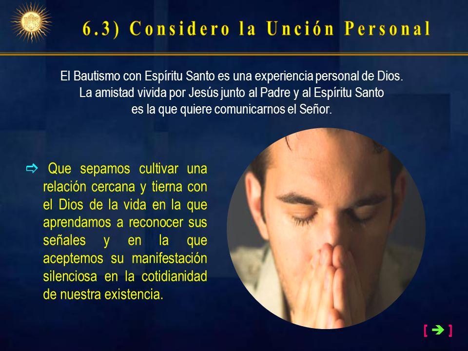 6.3) Considero la Unción Personal