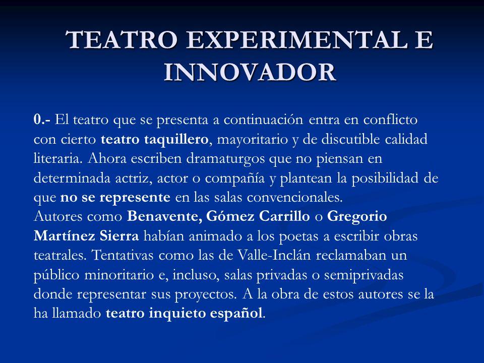 TEATRO EXPERIMENTAL E INNOVADOR