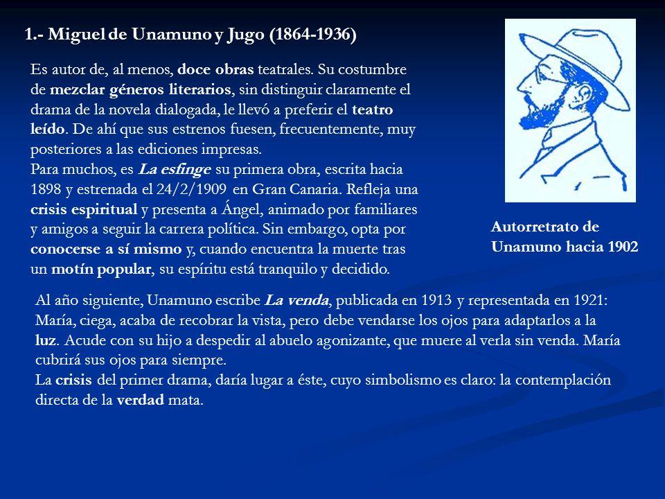 1.- Miguel de Unamuno y Jugo (1864-1936)