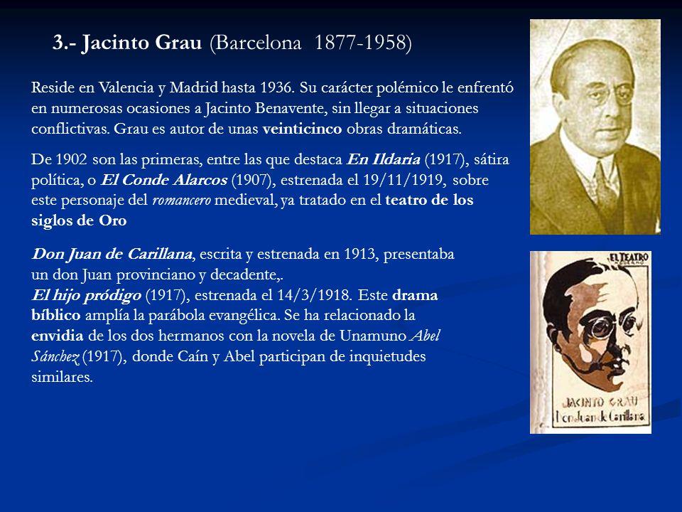 3.- Jacinto Grau (Barcelona 1877-1958)