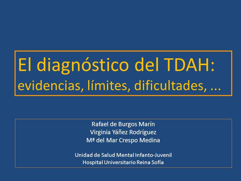 El diagnóstico del TDAH: evidencias, límites, dificultades, ...