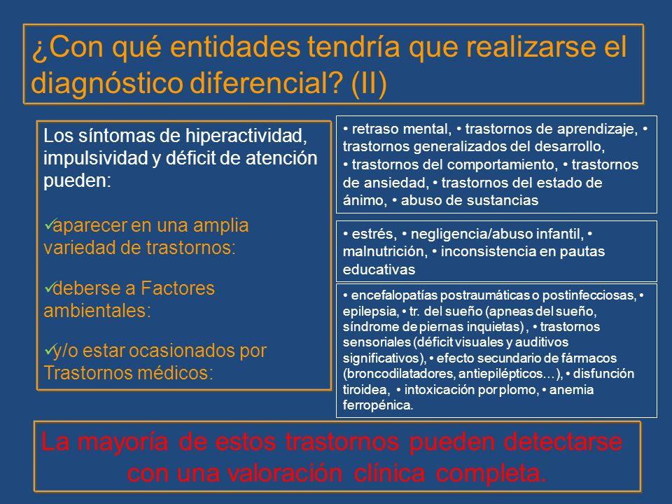 ¿Con qué entidades tendría que realizarse el diagnóstico diferencial