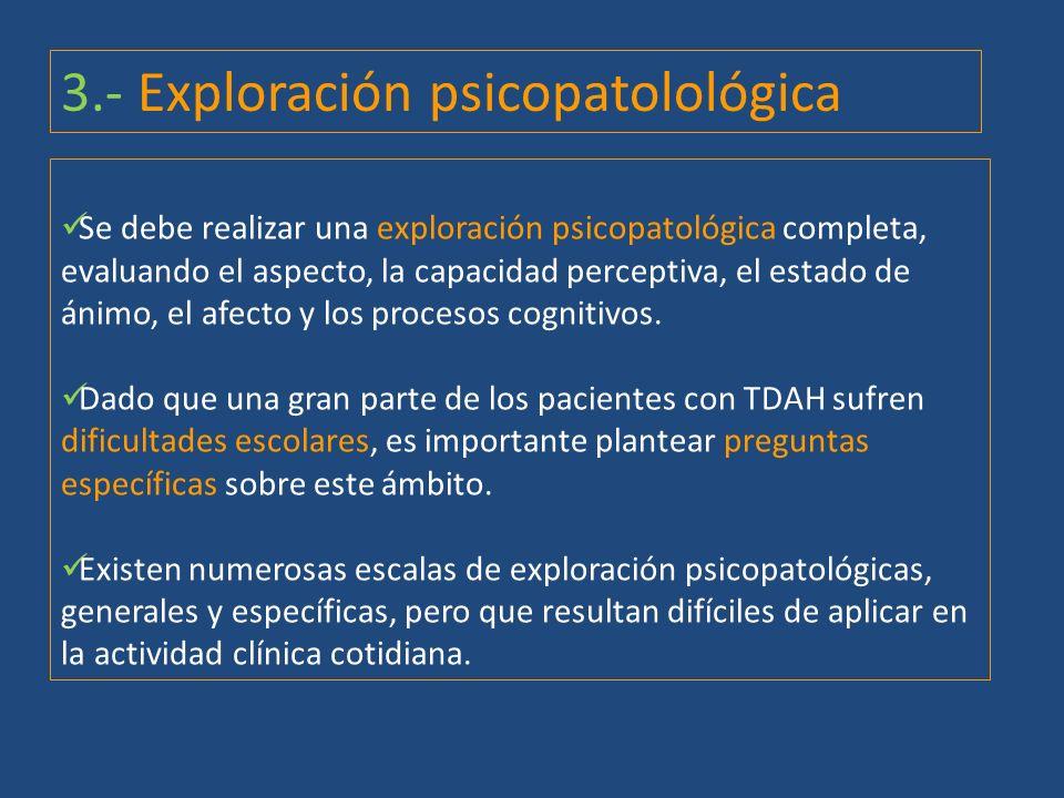 3.- Exploración psicopatolológica
