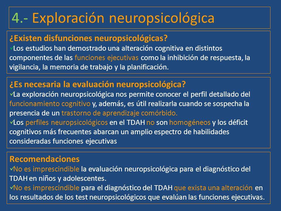 4.- Exploración neuropsicológica