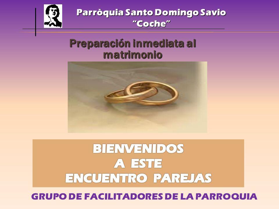 Parròquia Santo Domingo Savio Preparación inmediata al matrimonio
