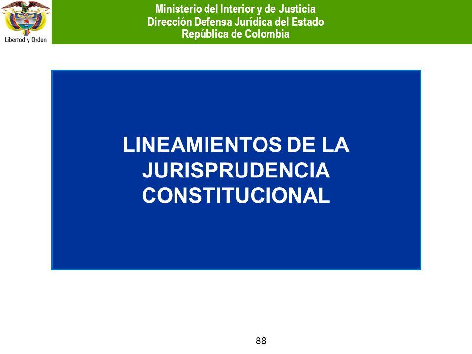LINEAMIENTOS DE LA JURISPRUDENCIA CONSTITUCIONAL