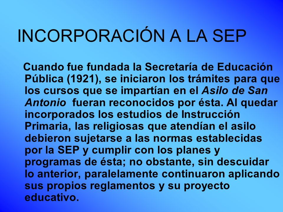 INCORPORACIÓN A LA SEP