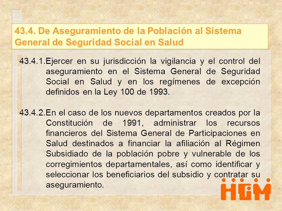 43.4. De Aseguramiento de la Población al Sistema General de Seguridad Social en Salud