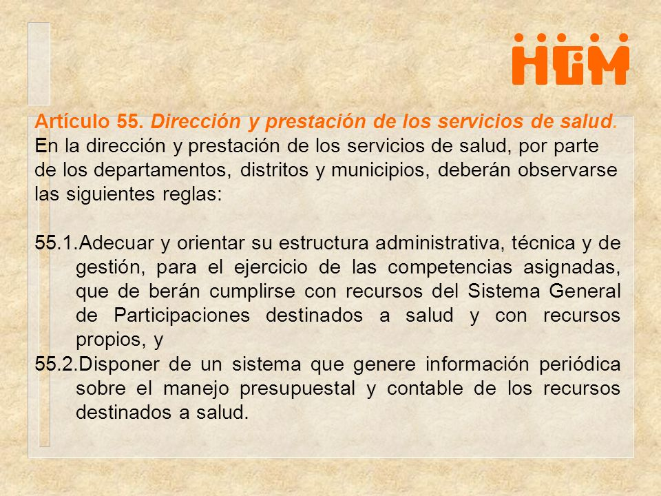 Artículo 55. Dirección y prestación de los servicios de salud