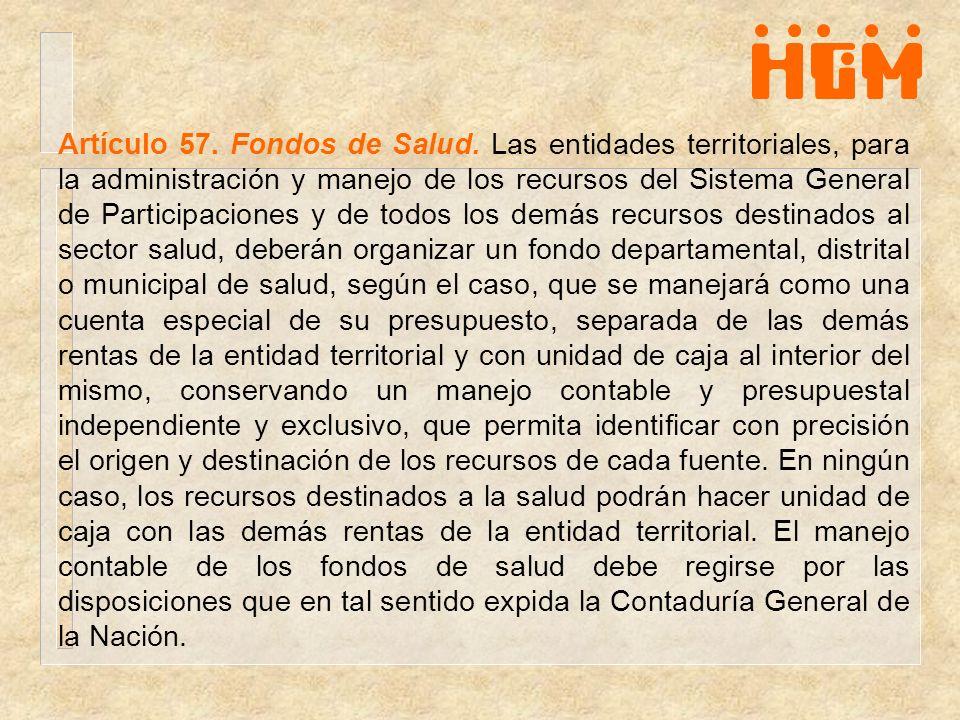 Artículo 57. Fondos de Salud