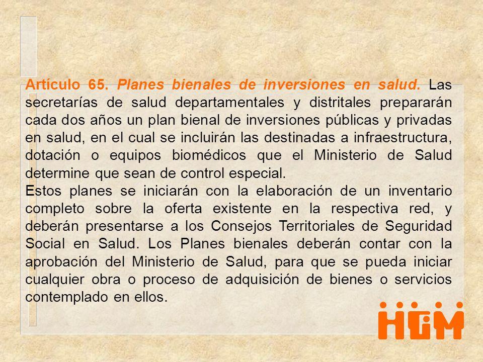 Artículo 65. Planes bienales de inversiones en salud
