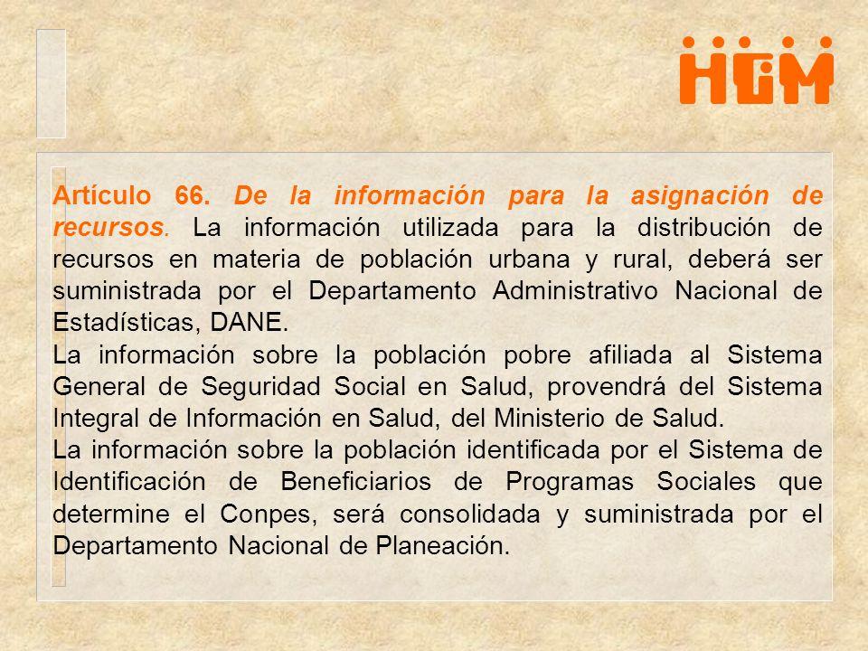 Artículo 66. De la información para la asignación de recursos
