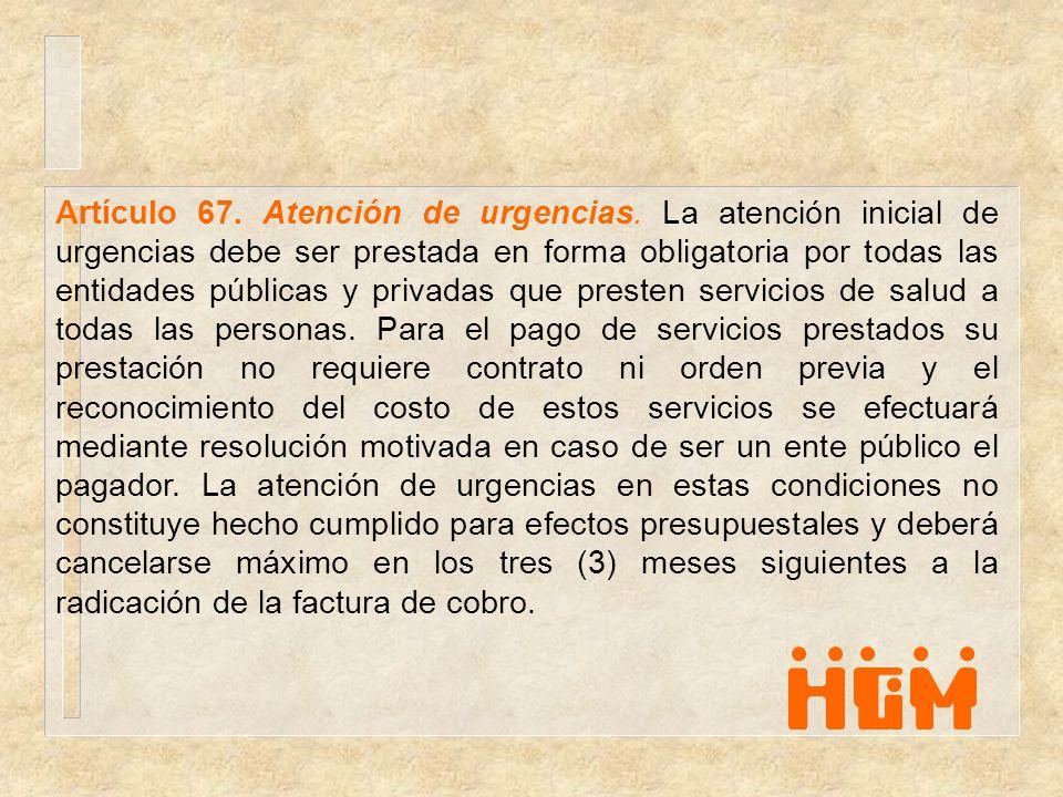 Artículo 67. Atención de urgencias