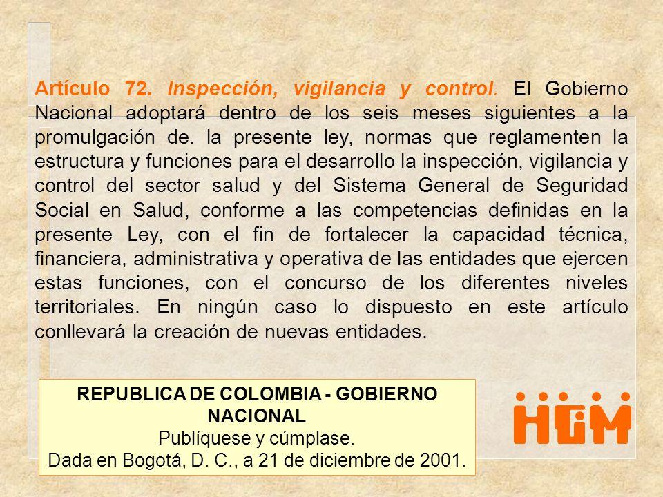 Artículo 72. Inspección, vigilancia y control