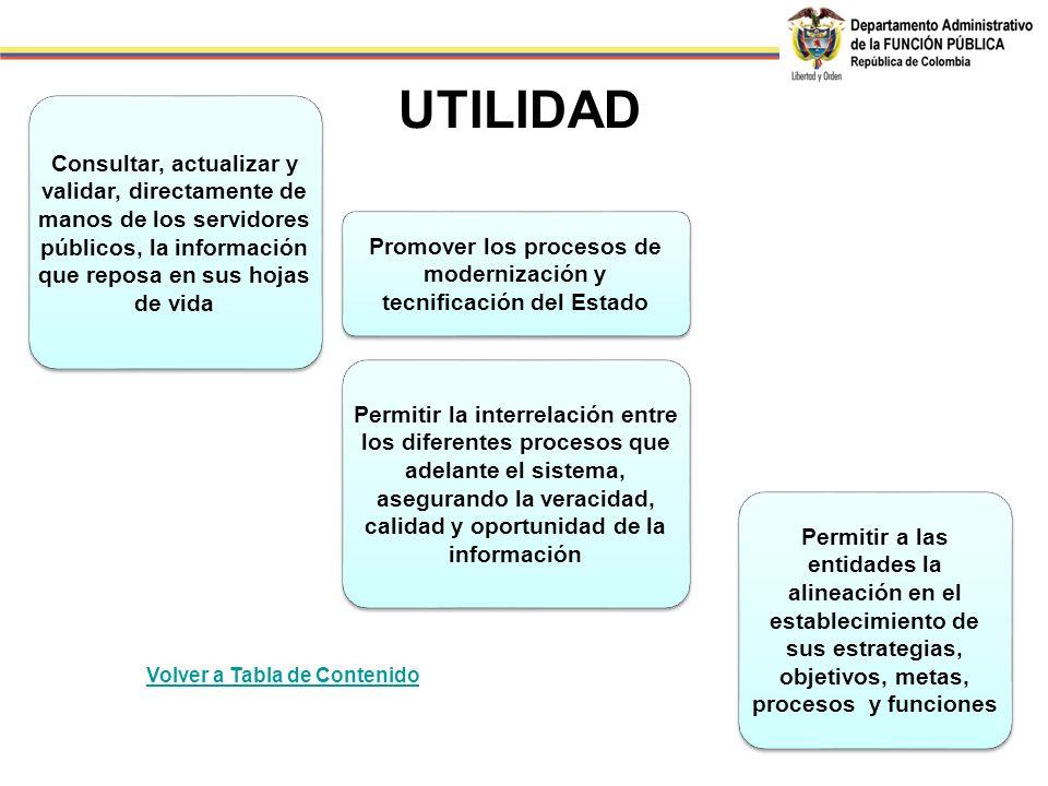 Promover los procesos de modernización y tecnificación del Estado