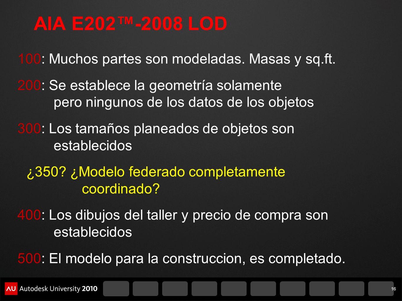 AIA E202™-2008 LOD
