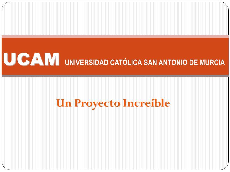 UCAM UNIVERSIDAD CATÓLICA SAN ANTONIO DE MURCIA