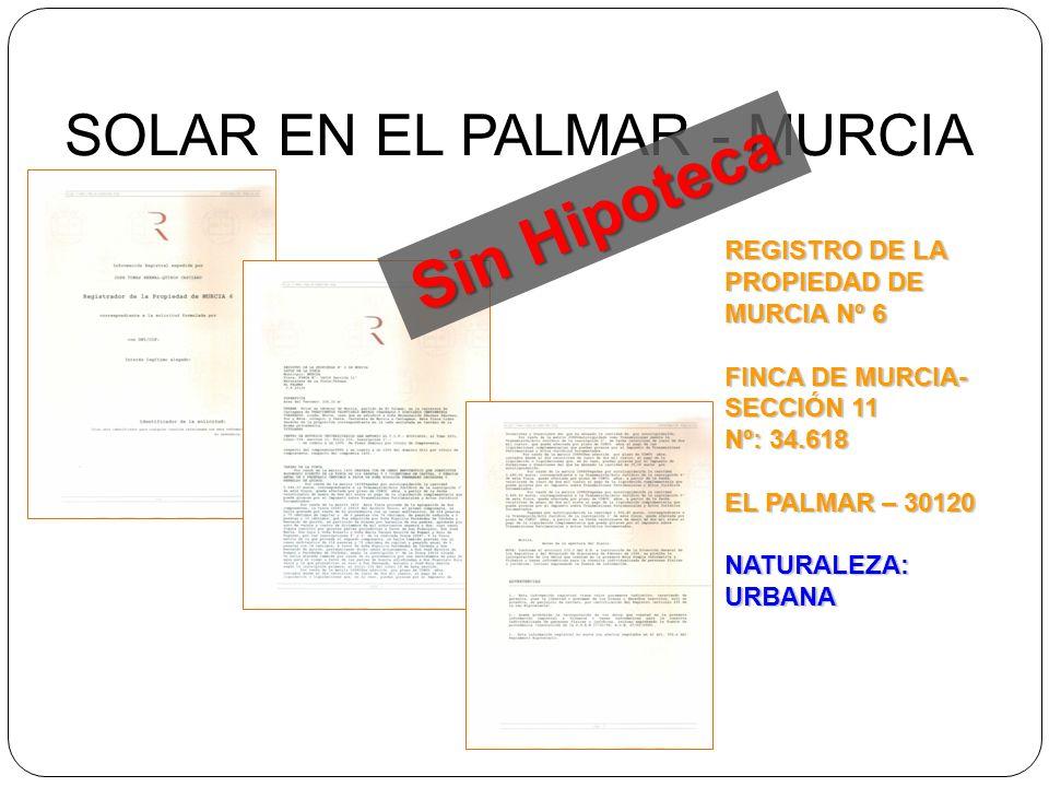 Sin Hipoteca SOLAR EN EL PALMAR - MURCIA