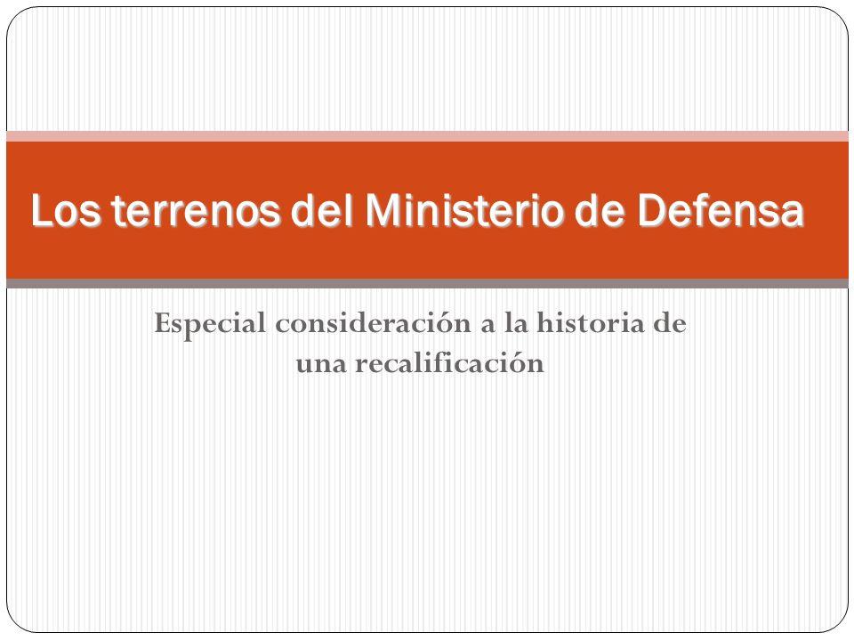 Los terrenos del Ministerio de Defensa