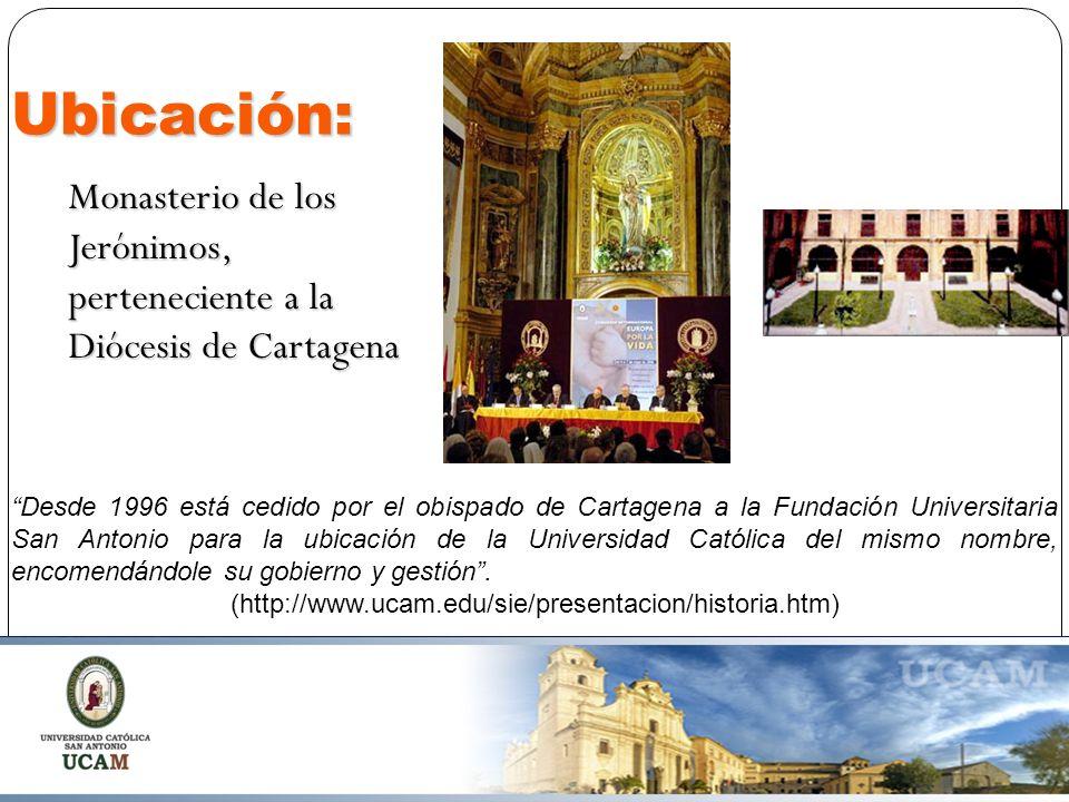 Ubicación: Monasterio de los Jerónimos, perteneciente a la Diócesis de Cartagena.