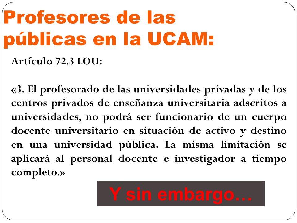 Profesores de las públicas en la UCAM: