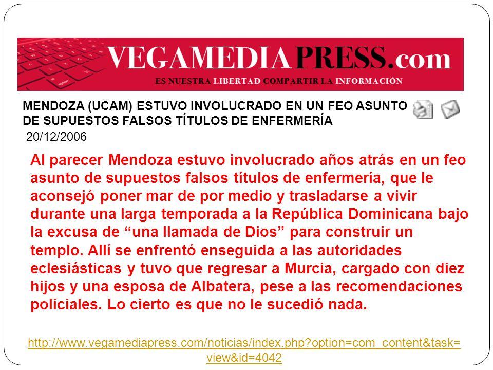 MENDOZA (UCAM) ESTUVO INVOLUCRADO EN UN FEO ASUNTO DE SUPUESTOS FALSOS TÍTULOS DE ENFERMERÍA