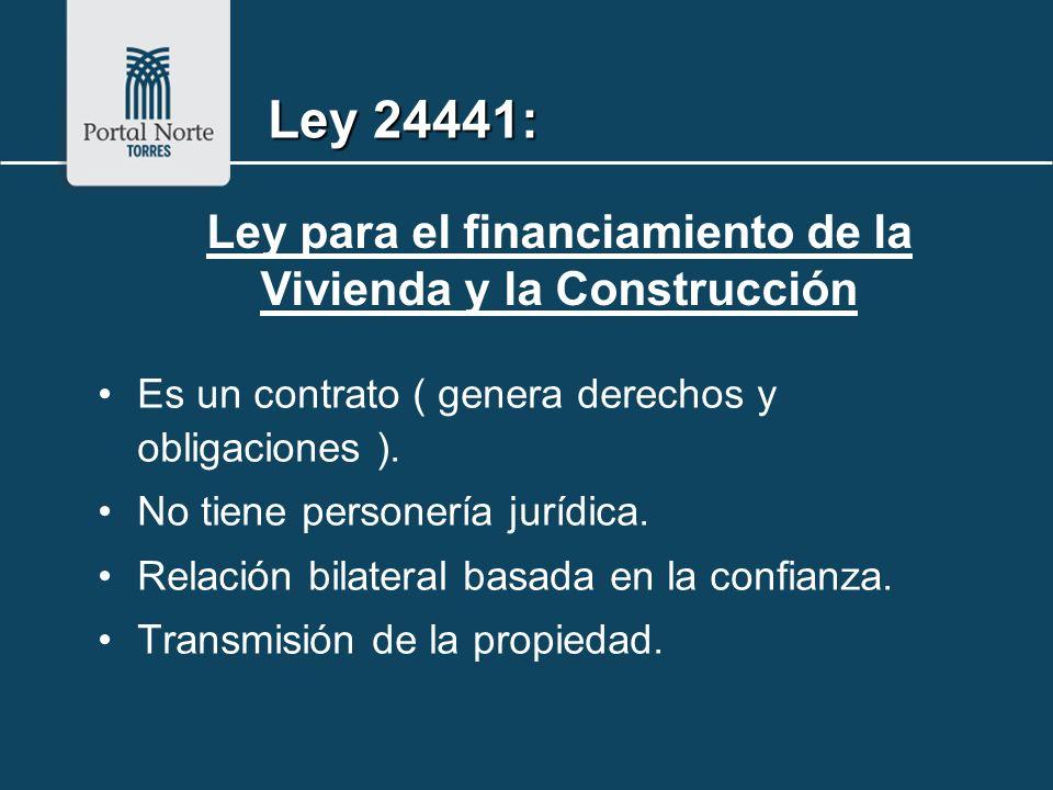 Ley para el financiamiento de la Vivienda y la Construcción