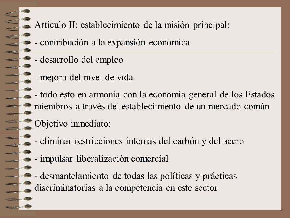 Artículo II: establecimiento de la misión principal: