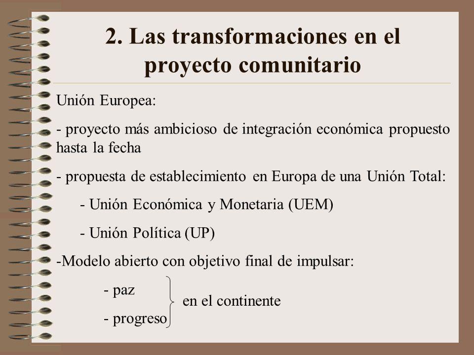 2. Las transformaciones en el proyecto comunitario