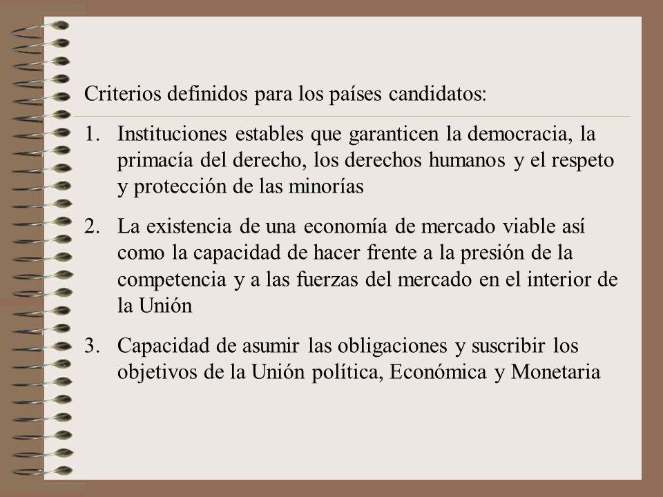 Criterios definidos para los países candidatos: