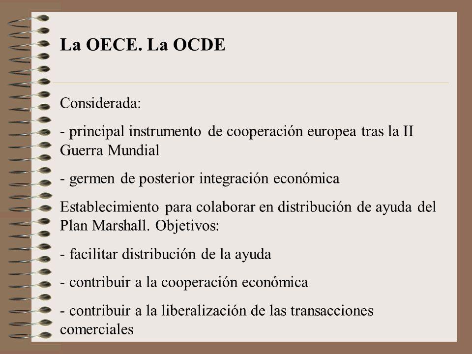 La OECE. La OCDE Considerada: