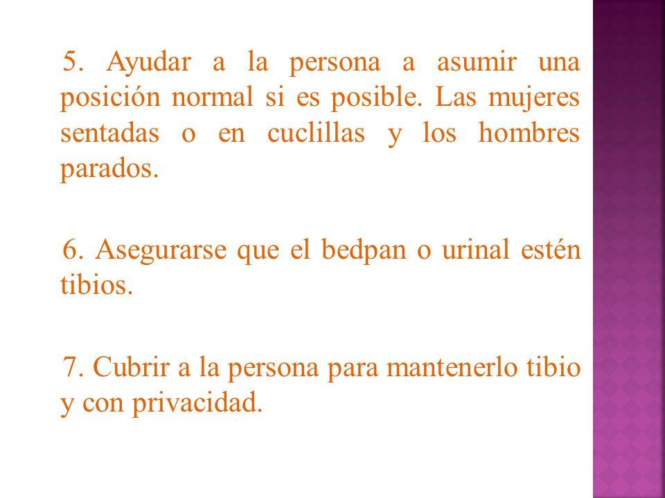 5. Ayudar a la persona a asumir una posición normal si es posible