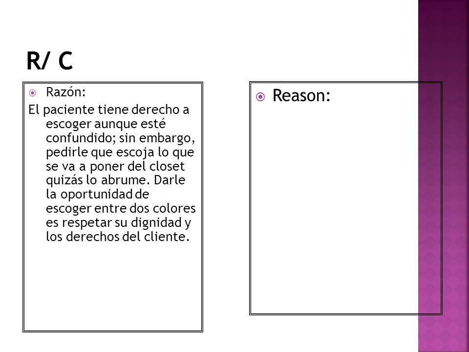 R/ C Razón: