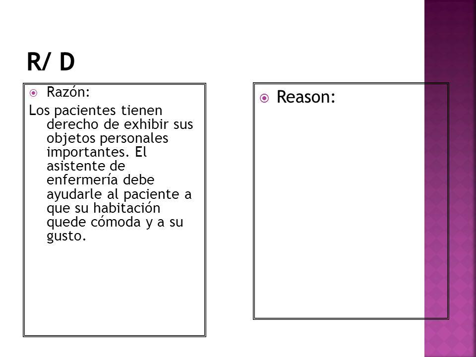 R/ D Razón: