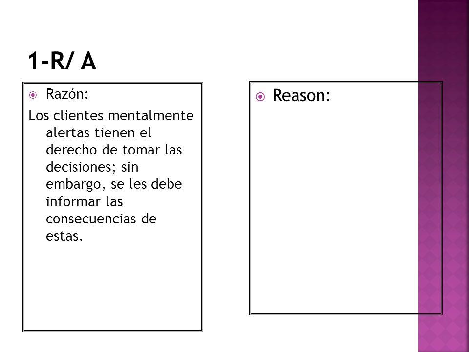 1-R/ A Razón: